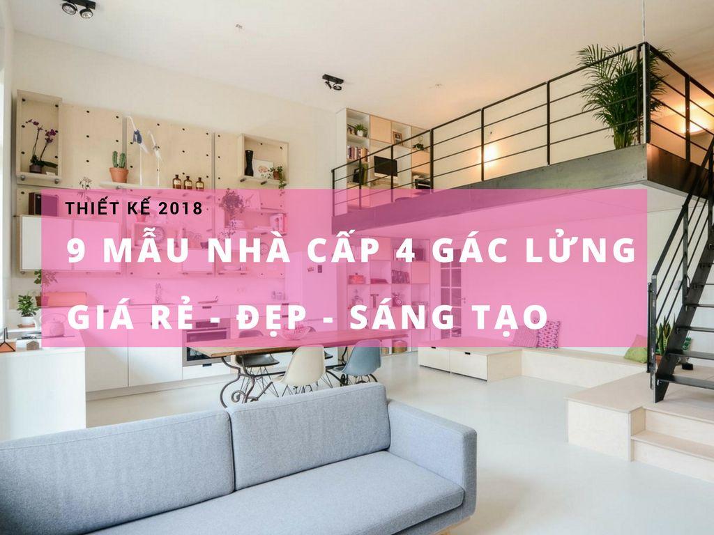 9-Mau-Nha-Cap-4-Gac-Lung-Gia-Re-dep-Sang-Tao-2018