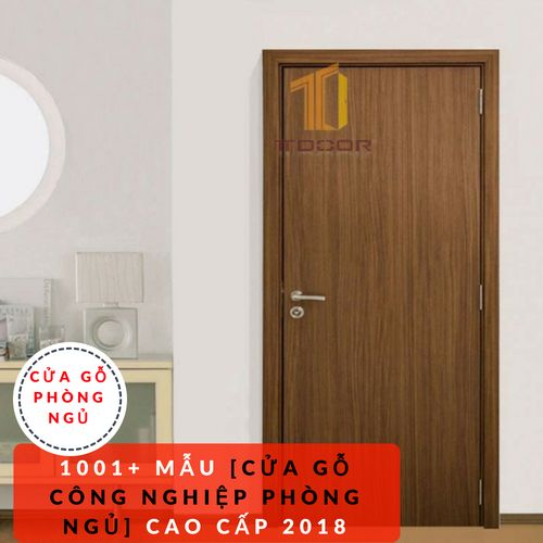 Mẫu Cửa Gỗ Công Nghiệp Phòng ngủ cao cấp 2018