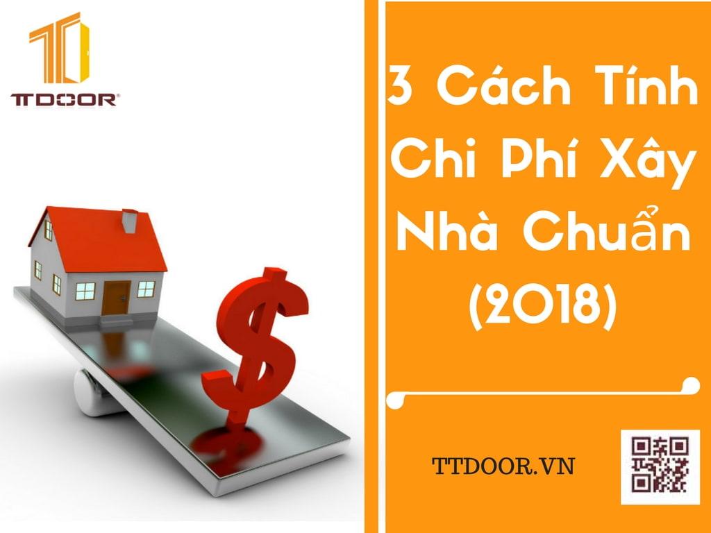 3-cach-tinh-chi-phi-xay-nha-chuan-min