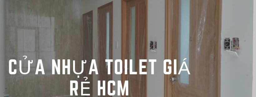Cửa Nhựa Toilet Giá Rẻ HCM - Tổng Hợp Những Mẫu Đẹp Nhất 2018