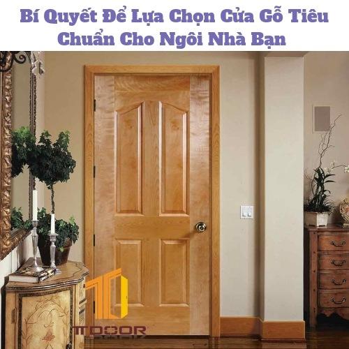 Bí Quyết Để Lựa Chọn Cửa Gỗ Tiêu Chuẩn Cho Ngôi Nhà Bạn