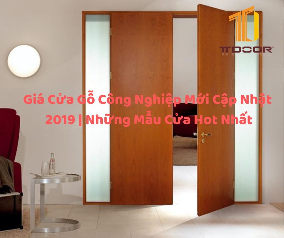 Giá Cửa Gỗ Công Nghiệp Mới Cập Nhật 2019 | Những Mẫu Cửa Hot Nhất