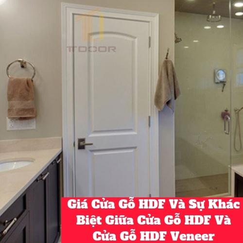 Giá Cửa Gỗ HDF Và Sự Khác Biệt Giữa Cửa Gỗ HDF Và Cửa Gỗ HDF Veneer