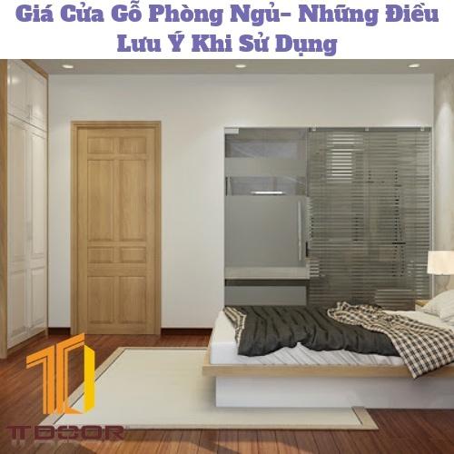 Giá Cửa Gỗ Phòng Ngủ− Những Điều Lưu Ý Khi Sử Dụng