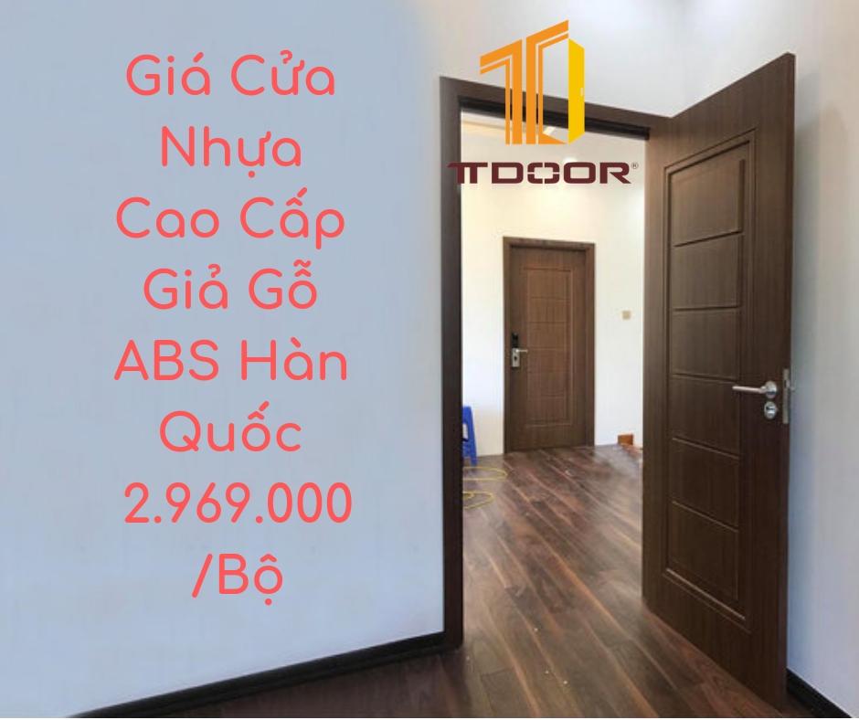 Giá Cửa Nhựa Cao Cấp Giả Gỗ ABS Hàn Quốc 2.969.000/Bộ