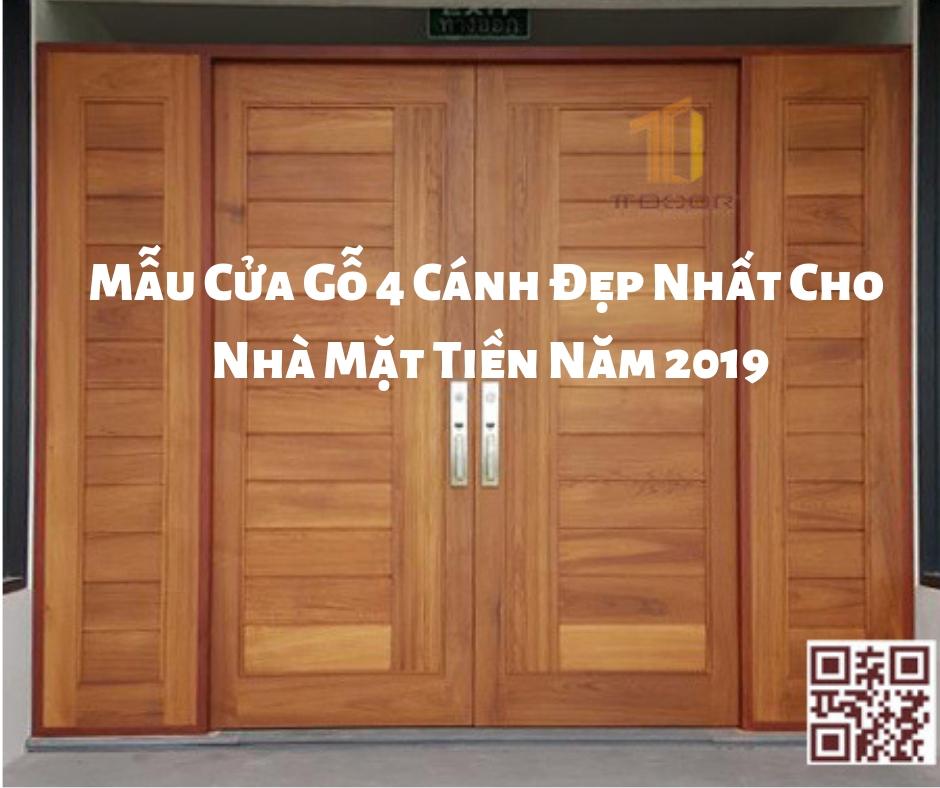 Mẫu Cửa Gỗ 4 Cánh Đẹp Nhất Cho Nhà Mặt Tiền Năm 2019