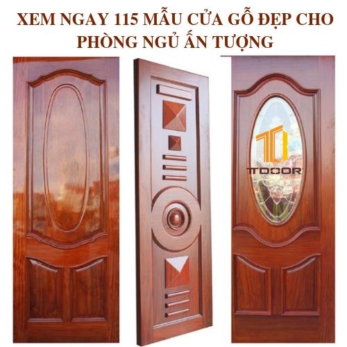 XEM NGAY 115 MẪU CỬA GỖ ĐẸP CHO PHÒNG NGỦ ẤN TƯỢNG